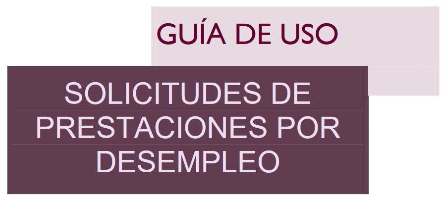 GUÍA DE USAO SOLICITUD PRESTACIONES DESEMPLEO